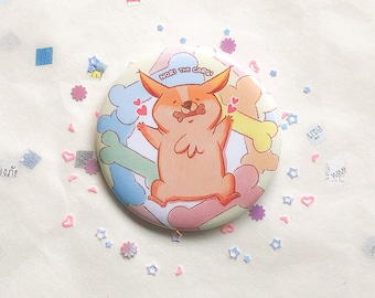 Treat Time pin, 56mm badge, cute button, dog, welsh corgi, animal, nori, dream, happy, treats, kawaii