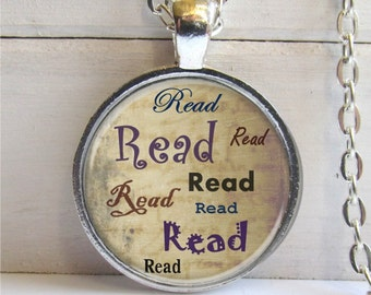 Art Pendant, Read Pendant, Word Jewelry, Read Necklace, Book Lovers Necklace