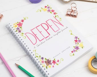 Christian mother daughter faith journal - Gift for teenage girls - Deepen FREE UK SHIPPING