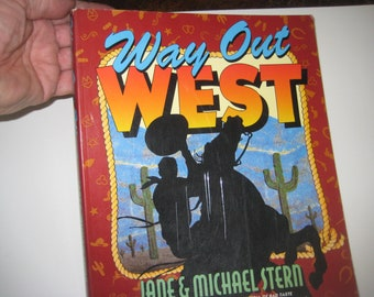 Way Out West, Cowboy Culture Softcover Book, 1994