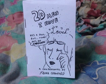 2D Men I Have Loved: A Confessional Mini Zine