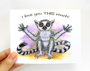 Lemur Card, I Love You This Much, Valentine Card, Blank Card, Anniversary Card, Custom Card, Personalized Card, Fathers Day, Mothers Day