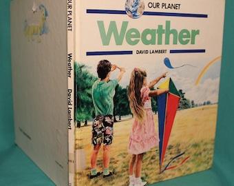 1990 - Our Planet Weather ~ Hardcover ~ David Lambert ~ Non Fiction Children's Educational Book ~ Troll Associates New Jersey ~