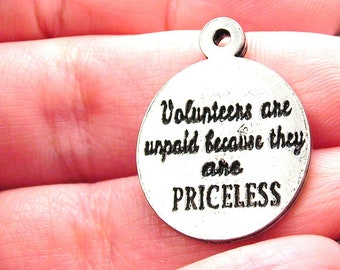 Volunteers are unpaid because they are priceless charm