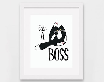 Like a Boss Cat Printable, Funny Cat Illustration, Funny Tuxedo Cat Art Printable, Cat Lovers Art, Funny Cat Gifts, Instant Download Art