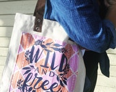"Tote Bag - ""Wild and Free"" - Natural with Bro..."