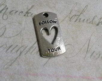 Quote Charms Quote Pendants Antiqued Silver Charms Follow Your Heart Word Charms Heart Charms Silver Word Charms 5 pieces