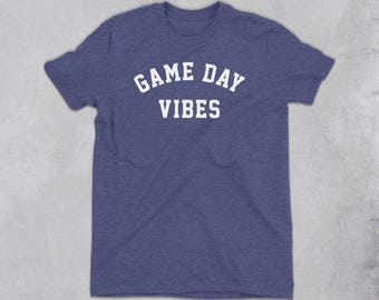 Game Day Vibes Shirt - game day shirt, football fan shirt, football gifts, baseball fan shirt, baseball gifts, game day top