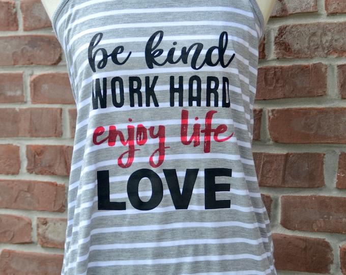 Featured listing image: Kindness tank. Be kind. Work hard. Enjoy life. Love.