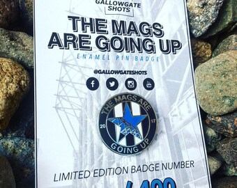 The Mags Are Going Up LTD Edition Pin