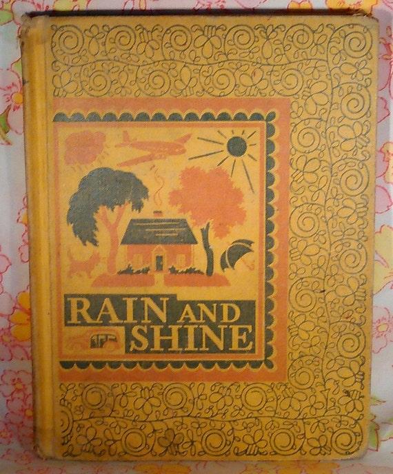 Rain and Shine + Ardra Soule Wavle + Ruth Steed + 1943 + Vintage Kids Book