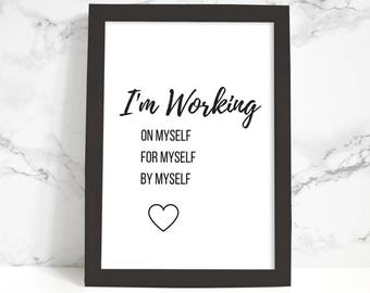 I'm Working on Myself Phrase, Typography Poster, Printable Art, Black and White, Typography Print, Quote, Inspirational Wall Art