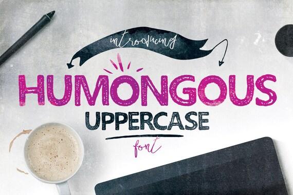 Digital Font Humongous - Digital Typeface - Hand drawn block font - Instant Download