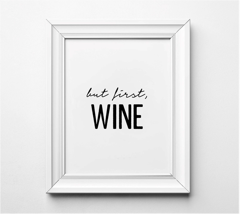 Aber erste Wein Wein Liebhaber Kunstdruck Küchenkunst Küche