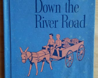 The New Down the River Road Vintage School Reader Primer 1949