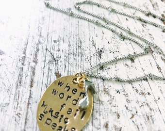 When words fail Music speaks - hand stamped necklace with musical note - Sing Praise - Christian Jewelry