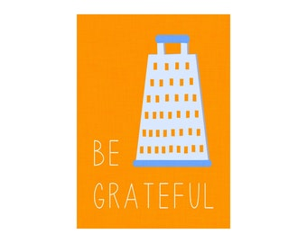 11x14 & 16x20 Be Grateful Kitchen Art Digital Printable
