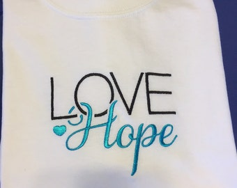 Mother's Day Love Hope T-Shirt, Love quote t-shirt, Hope t-shirt, white aqua t-shirt, Hope t-shirt, aqua, Love Hope, White embroidered t