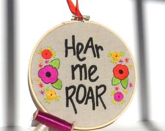Hear Me Roar Embroidered Hoop Art