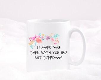 Funny eyebrows mug!