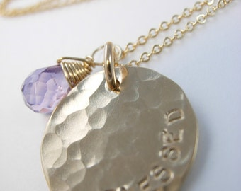Hand stamped Personalized Gold Necklace with wirewrapped Amethyst - Blessed Necklace - Hammered Necklace