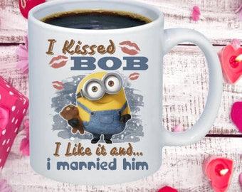 I kissed Bob Coffee Mug
