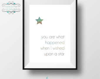You Are What Happened When I Wished Upon a Star - Holographic Silver Glitter 5 x 7 Print - Frame not included