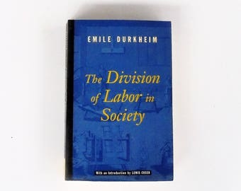 The Division of Labor in Society: Emile Durkheim  (1997, Free Press) Vintage Nonfiction