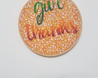 Give thanks 6""