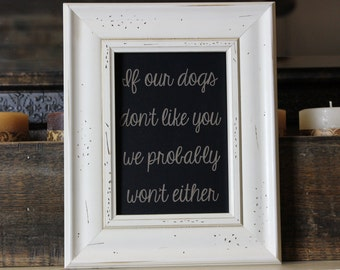 chalkboard, laser engraved, dogs,funny,humor,dog lover,dog owner,quotes about dogs,animal lover