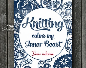 Knitting Print - INSTANT DOWNLOAD Knitting Art - Funny Knitting Poster - Knitting Wall Art Decor - Knitter Decor - Knitting Gifts