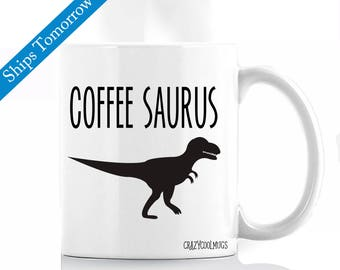Coffeesaurus - Funny Coffee Mug