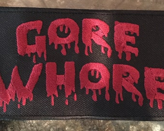 """Gore Whore Patch 6"""" x 3"""""""