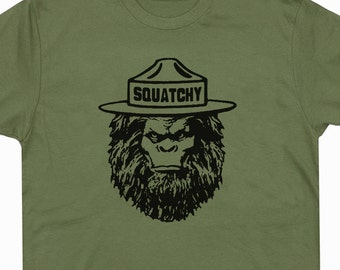 Squatchy T Shirt Sasquatch T Shirts Funny Bigfoot Cool Saying T Shirts Hiking Smoky Mountains Yellowstone T Shirts Mens Womens Kids T