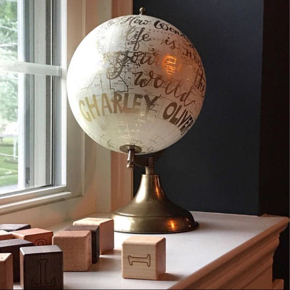 Globe / Custom Calligraphy / Perfect For Baby's Nursery / White and Gold Calligraphy Globe / Custom Calligraphy of Your Choice
