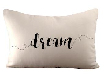 Traum - Kissenbezug - 12 x 18 - wählen Sie Ihre Farbe, Stoff und Schrift