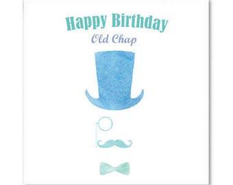 Happy Birthday Old Chap Birthday Card