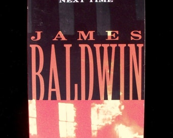 The Fire Next Time, essays by James Baldwin (1993 paperback)