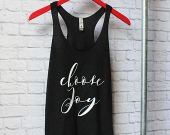 Choose Joy Shirt - Choose Joy Tee and Tank - Saying shirt - Gym Shirt - Gym Tee - Gym Tank - by Pocketbrand