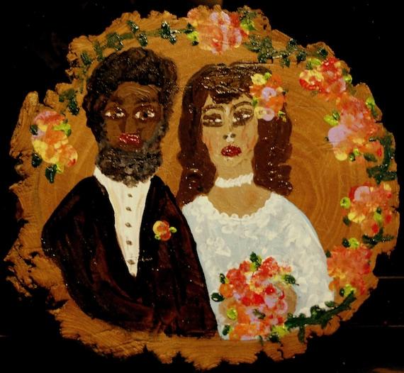 Original Acrylic Painting on Wood Slice, AMERICAN UNGOTHIC, Outsider Folk Art African American Couple Wedding Anniversary Art