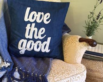 Love The Good