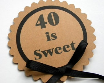 40th Birthday Cake Topper - 40 is Sweet Birthday Cake Decoration, Black and Kraft Brown or Your Colors