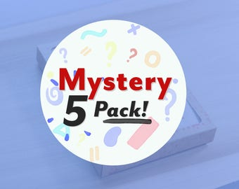 Mystery 5-Pack!