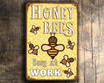 HONEY BEES SIGN, Honey Bees Signs, Vintage style Honey Bees Sign, Honey Bees Busy at Work Sign, Apiary Signs, Apiary Decor, Bees Sign
