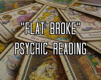 Flat Broke Psychic Reading