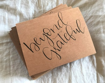 Beyond Grateful   10 Card Pack   Kraft Paper Cards With Blank Envelopes   Thank You Cards   Modern Calligraphy