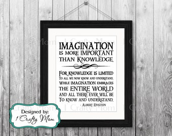 DIY Printable- Imagination is More Important than Knowledge Quote in Black- Albert Einstein: 8x10 11x14 Printable Art- Instant Download