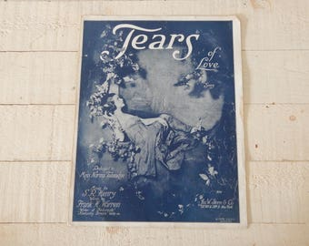 Antique Sheet Music - Tears of Love - c.1918 Vintage Sheet Music - Lovely Graphic - Music by SR Henry, Words by Frank H Warren - Frame It!