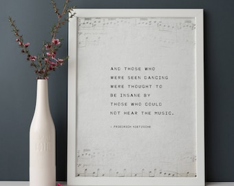"""Friedrich Nietzsche quote print """"and those who were and those who  were seen dancing..."""", men's art, poetry print, gift for men, quote art"""