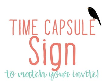 Time capsule directions sign cards first birthday wedding shower baby match any invitation for of my invitations  digital, printable file